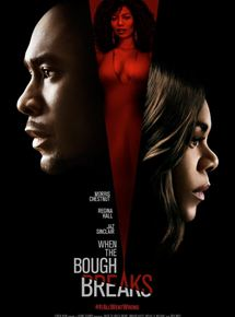 When The Bough Breaks en streaming