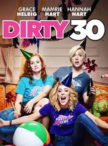 Dirty 30 streaming
