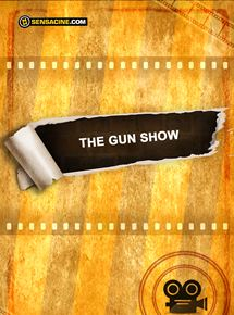 Telecharger The Gun Show Dvdrip