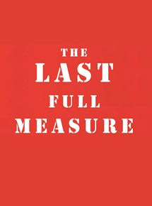 The Last Full Measure streaming