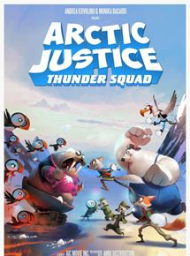 Arctic Justice: Thunder Squad streaming