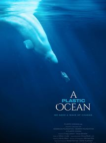A Plastic Ocean streaming gratuit