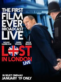 Lost In London streaming