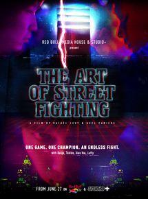 The Art of Street Fighting