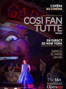 Cosi Fan Tutte (Met-Pathé Live)