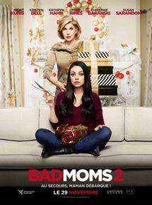 Bad Moms 2 streaming