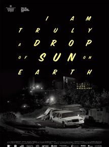 Drop of sun (I am truly a drop of sun on earth) streaming gratuit