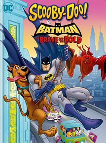 Scooby-Doo & Batman: The Brave And The Bold affiche