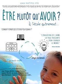 Film Être plutôt qu'avoir : à l'école autrement Complet Streaming VF Entier Français