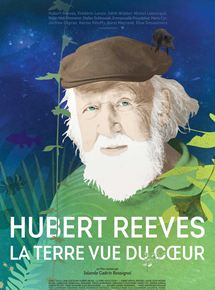 Hubert Reeves – La Terre vue du coeur streaming