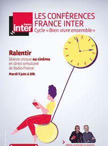 Ralentir - Conférences France inter