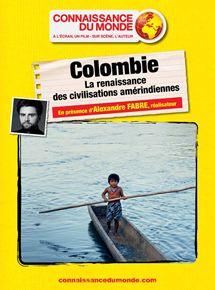 COLOMBIE, La renaissance des civilisations  amérindiennes
