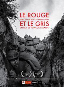Le Rouge et le Gris, Ernst Jünger dans la grande guerre streaming gratuit