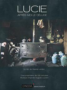 Lucie, Après Moi Le Déluge streaming gratuit