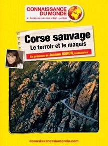 CORSE SAUVAGE, Les falaises et le maquis streaming