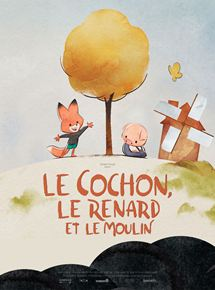 Le Cochon, le renard et le moulin streaming