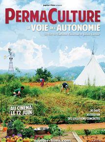 Permaculture, la voie de l'Autonomie streaming