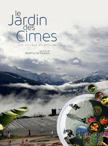 Le Jardin Des Cimes – Une Enclave En Altitude streaming