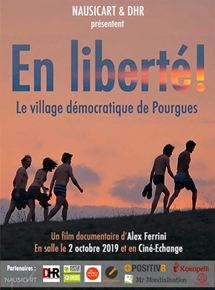 En liberté ! le village démocratique de Pourgues streaming