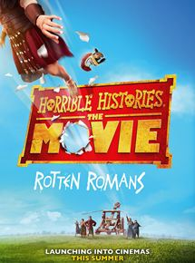 Horrible Histories : The Movie  Rotten Romans