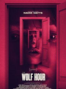 Film The Wolf Hour Streaming Complet - Juillet 1977. New York. June Leigh, ancienne romancière à succès en panne d'inspiration,...