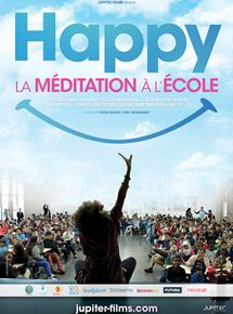 Happy, la Méditation à l'école streaming gratuit