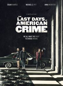 The Last Days of American Crime streaming