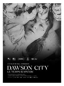 Dawson City: Le Temps suspendu streaming