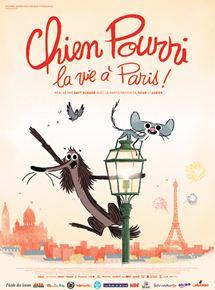 Chien Pourri, la vie à Paris ! streaming