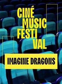 Ciné Music Festival: Imagine Dragons Smoke+Mirrors - 2016