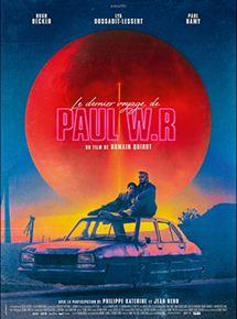 Le Dernier voyage de Paul W.R streaming
