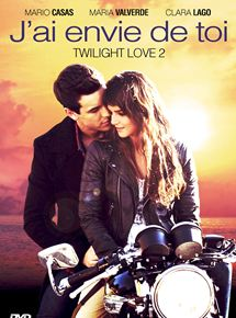 J'ai envie de toi - Twilight Love 2 en streaming