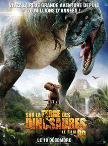 Sur la terre des dinosaures, le film 3D streaming