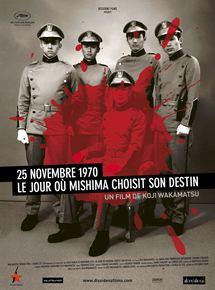 25 Novembre 1970 : Le jour où Mishima choisit son destin streaming