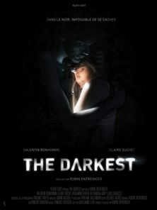 The Darkest Bande-annonce VF