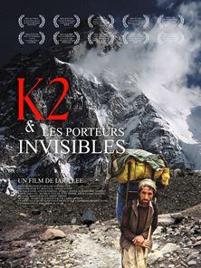 K2 et les porteurs invisibles Bande-annonce VO