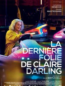 La Dernière folie de Claire Darling Bande-annonce VF