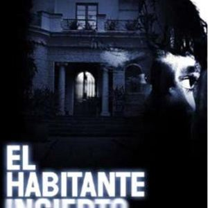 el habitante incierto photos et affiches allocin