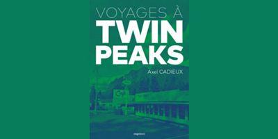 Voyages à Twin Peaks : un livre incontournable pour les fans de la série