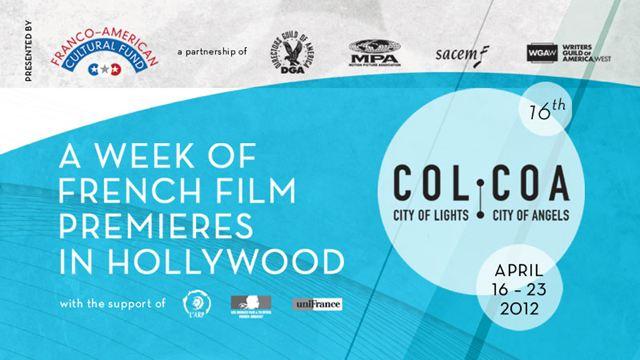 COLCOA : Le 16e Festival du film français de Los Angeles, c'est parti !