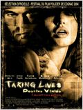 Taking lives, destins viol&#233;s