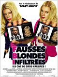 F.B.I. Fausses Blondes Infiltr&#233;es
