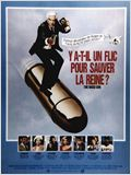 Y a-t-il un flic pour sauver la reine ?