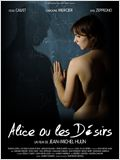 Alice, ou les d&#233;sirs