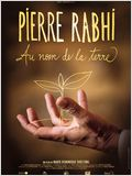 Pierre Rabhi au nom de la terre