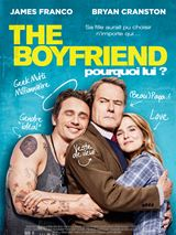 The boyfriend - Pourquoi lui ? (2017)