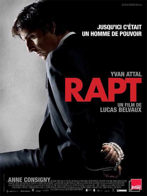 Rapt film 2009 allocin - Poster avec plusieurs photos ...