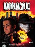 Darkman III : Die Darkman Die streaming