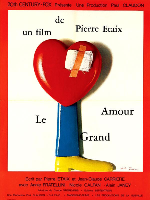 Le Grand amour ; Pierre Etaix, naturellement / Un film de Pierre Etaix |