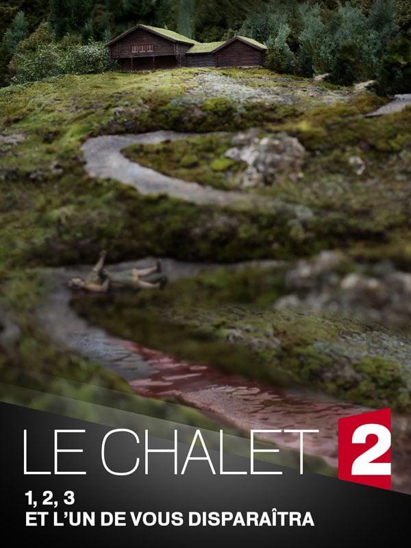 8 - Le Chalet (2018)